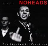 """""""Noheads"""" Ein Photoalbum über Skinheads"""