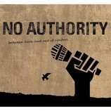 No Authority - Between Here And Out Of Control (2012)