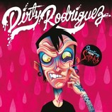 Dirty Rodriguez - Starting From Scratch - 2013