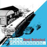 Beat Bahnhof - Dear Passengers,