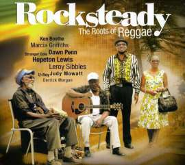 Rocksteady. The Roots of Reggae (2009)
