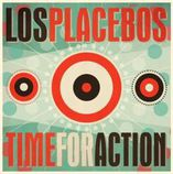 Los Placebos, Time For Action - CD 2015