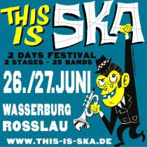 This is Ska Festival (Rosslau) 26./27. Juni 2015