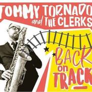 "Tommy Tornado & The Clerks - ""Back on Track"""